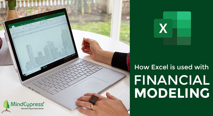How Excel is used with Financial Modelling?