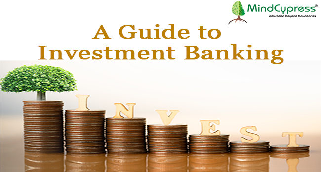 A Guide to Investment Banking